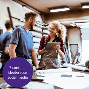 7 content-ideeën voor social media